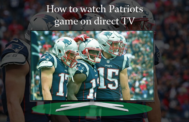 watch Patriots on direct TV